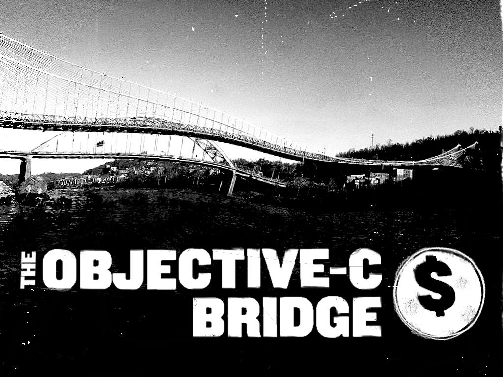 A slide with the title; 'The Objective-C Bridge' over a black and white photo of a bridge over a river that I morphed and skewed.