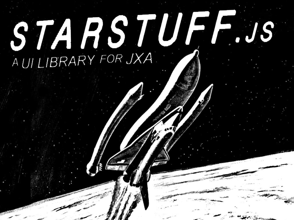 A slide with the title; 'starstuff.js, A UI Library for JXA' over a black and white photo of a space shuttle in space that I Photoshopped to be all wobbly and grainy.